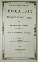 Reminiscences of the Revolution or La Loups Bloody Trail From Salem to Fort Edward