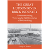 The Great Hudson River Brick Industry