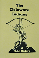 The Delaware Indians A Brief History